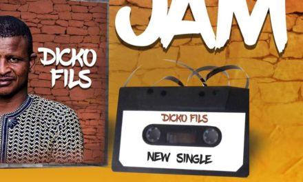DICKO FILS – JAM[clip audio]