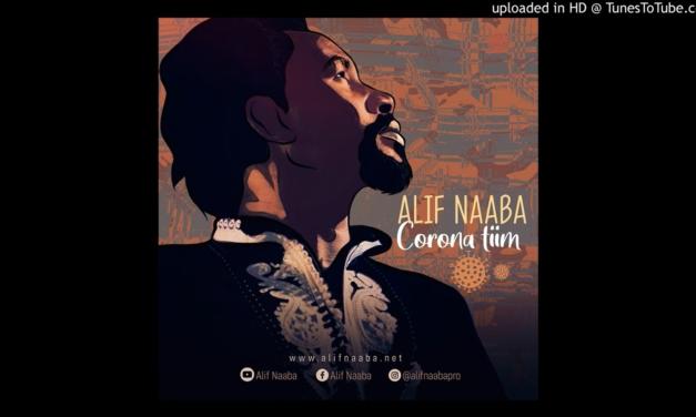 ALIF NAABA- Corona Tiim (Clip Audio)