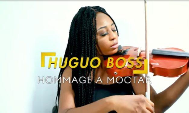 Huguo boss – Hommage Moctar ( Clip Officiel )