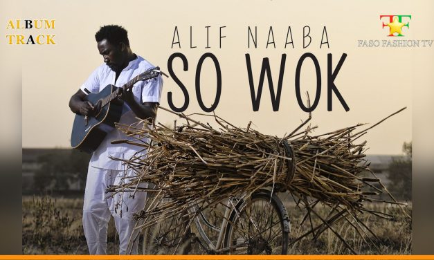 «SO WOK» Le nouvelle album de Alif Naaba